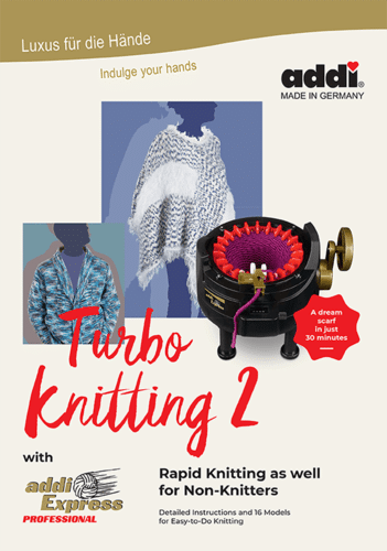 addiExpress Turbo Knitting 2, Dream Weaver Yarns LLC