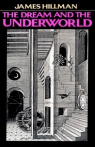 James_Hillman__The_Dream_and_the_Underworld_Cover