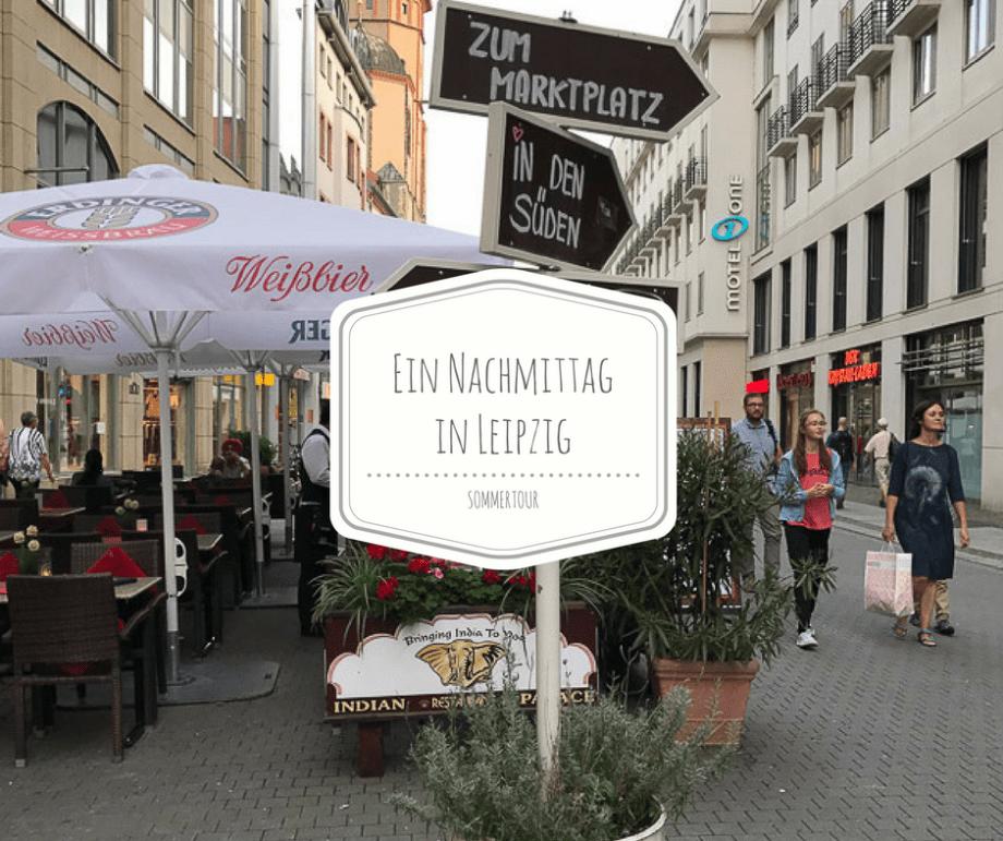 Ein Nachmittag in Leipzig für Anfänger...