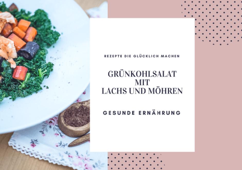 Rezepte die glücklich machen in 15 Minuten: Grünkohlsalat mit Lachs und Möhren - Bio Lieferdienst Ökokiste Leipzig!