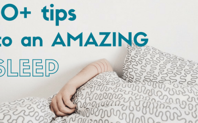 10+ Tips to an Amazing Sleep