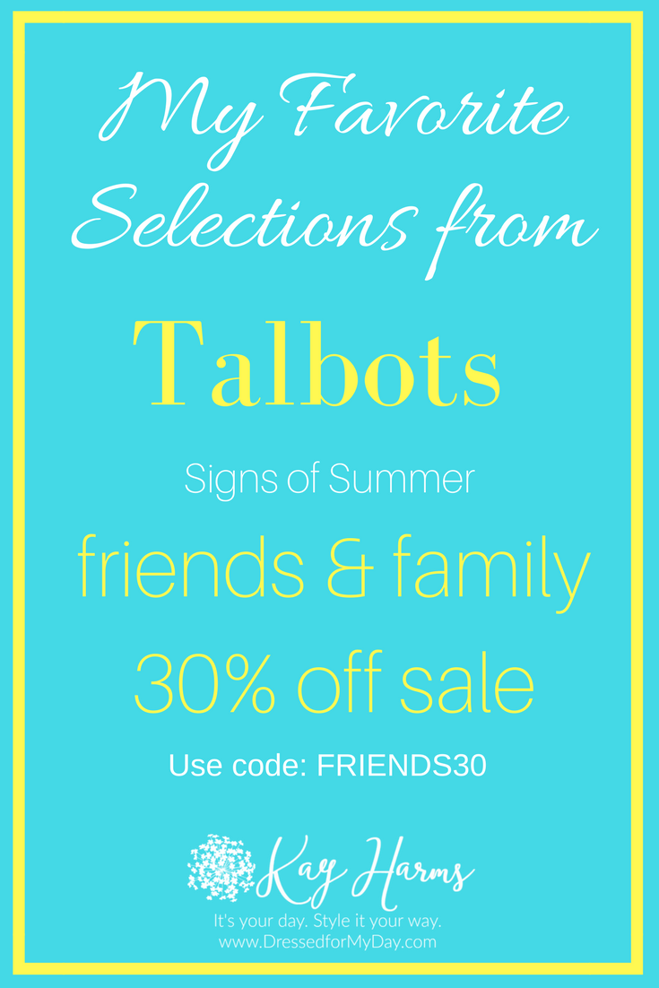 2ca24590af509 My Favorites from Talbots Friends & Family Signs of Summer Sale ...