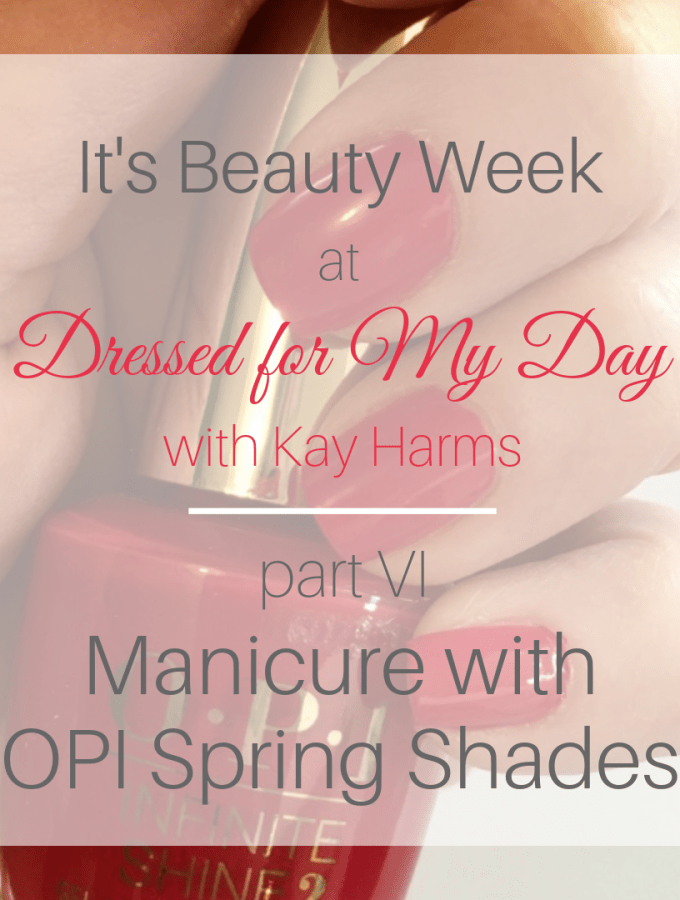 Instagram Beauty Week Manicure Routine