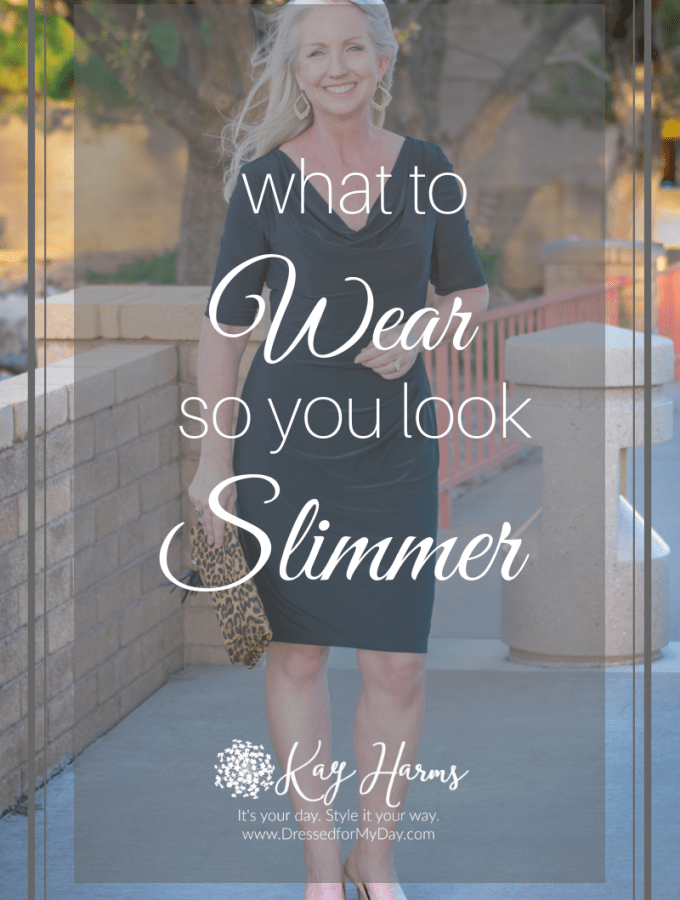 What to Wear so You Look Slimmer