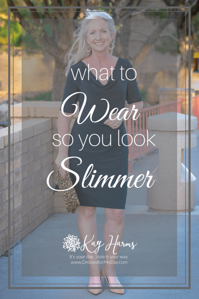 What to Wear so You Look Slimmer - Learn how to dress to appear you slimmest.