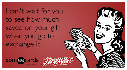 exchange-gift-savings-coupons-retailmenot-ecards-someecards
