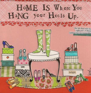 Home is where you hang your heels up