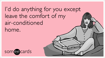 anything-stay-home-air-conditioning-friend-friendship-ecards-someecards