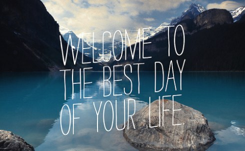 Welcome-to-the-best-day-of-your-life