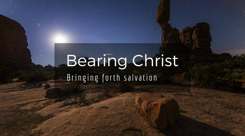 Bearing Christ