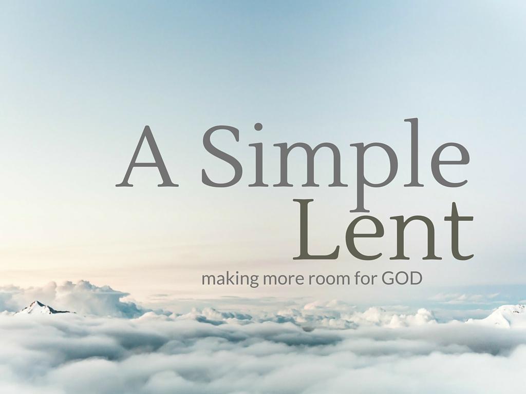 A Simple Lent