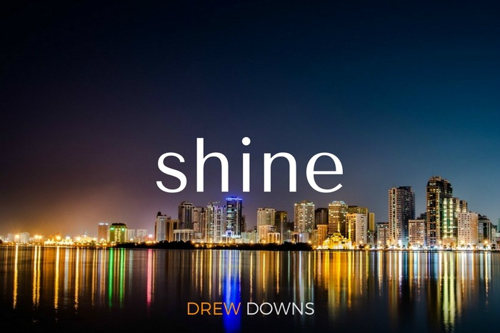 Shine - Do Not Hide