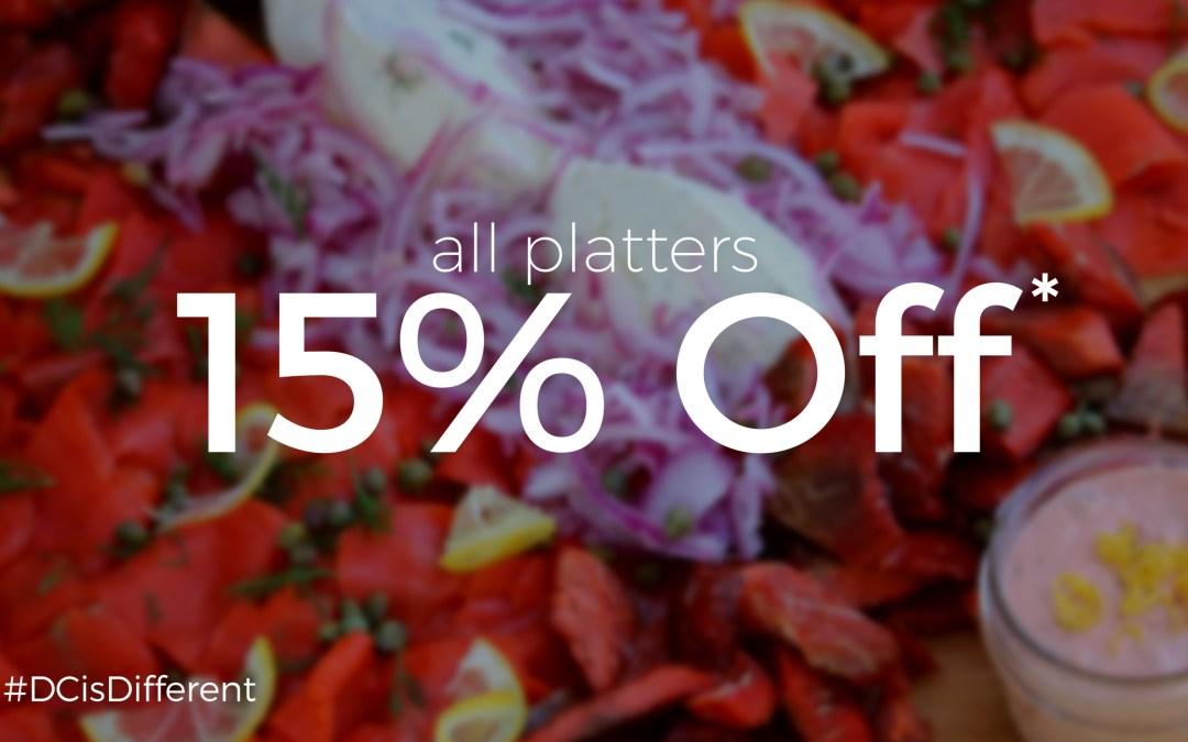 August Promotion – Platters a Plenty!