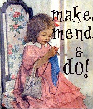 Make_mend_and_do