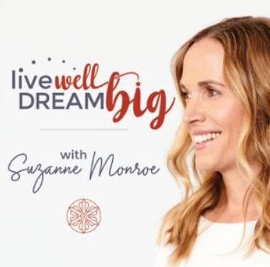 Live Well, Dream Big Podcast