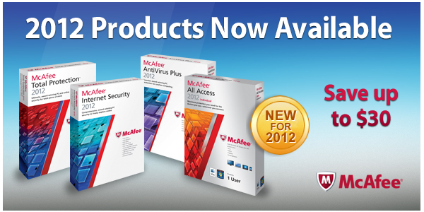 McAfee | 2012 Products Now Available | Save up to $30