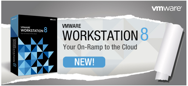 VMware Workstation 8 | Your On-Ramp to the Cloud | Recently Released