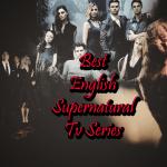 English Supernatural Tv series