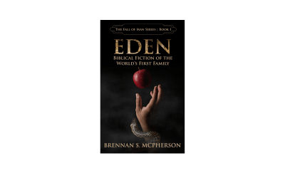 Eden: Biblical Fiction of the World's First Family by Brennan S. McPherson