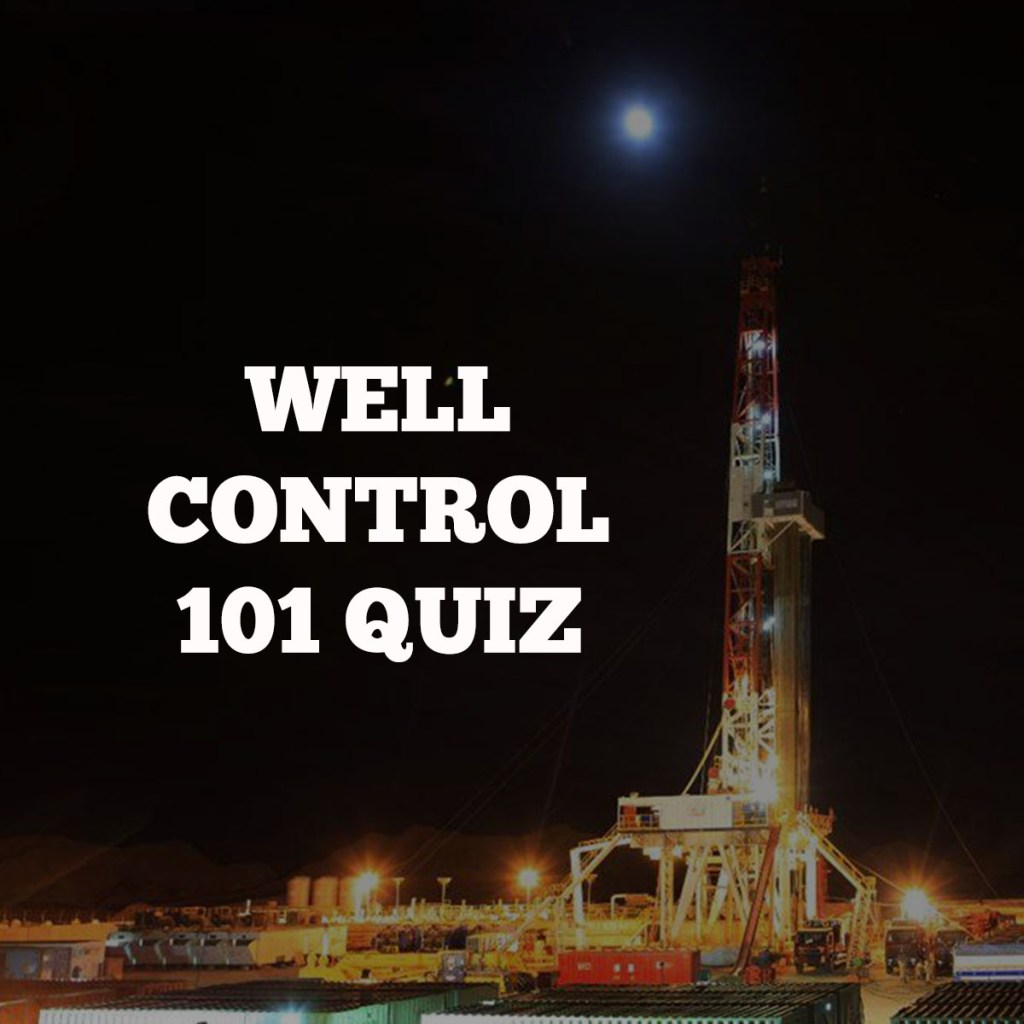 Well control 101 quiz image