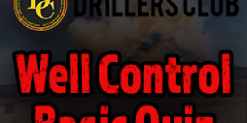 Drillers club basic well control quiz image
