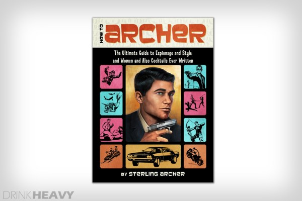 How to Archer: The Ultimate Guide to Espionage…