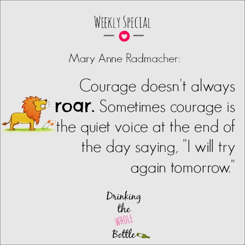 Courage isn't always loud