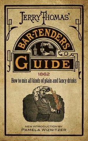 Jerry Thomas' 1862 Bartenders Guide