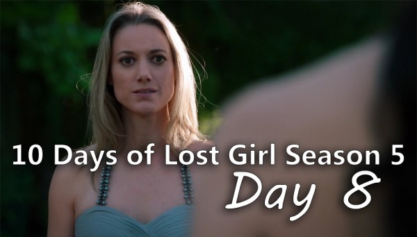 10 Days of Lost Girl Season 5 - Day 8