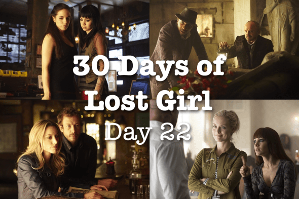 30 Days of Lost Girl 2014 Day 22