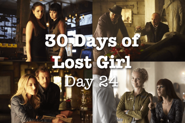 30 Days of Lost Girl 2014 Day 24