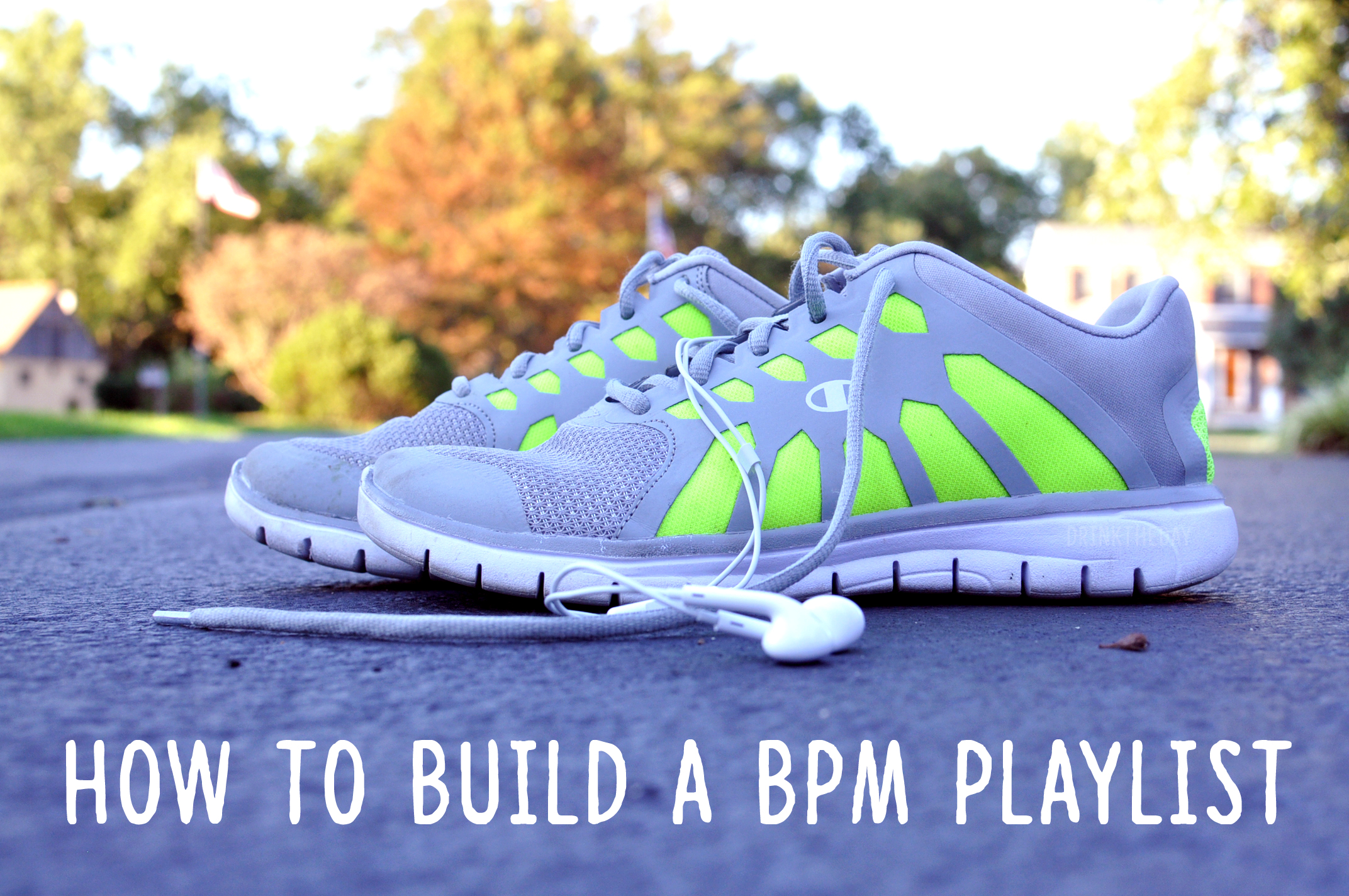 How To Build A BPM Playlist | Drink the Day