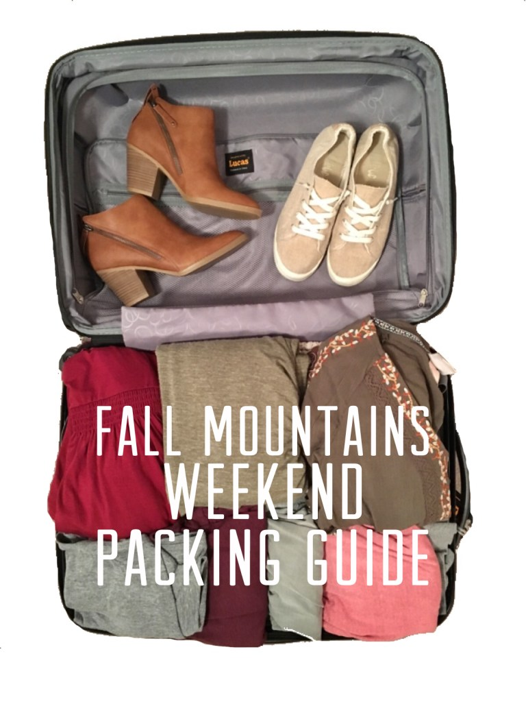 Fall Mountains Weekend Packing Guide