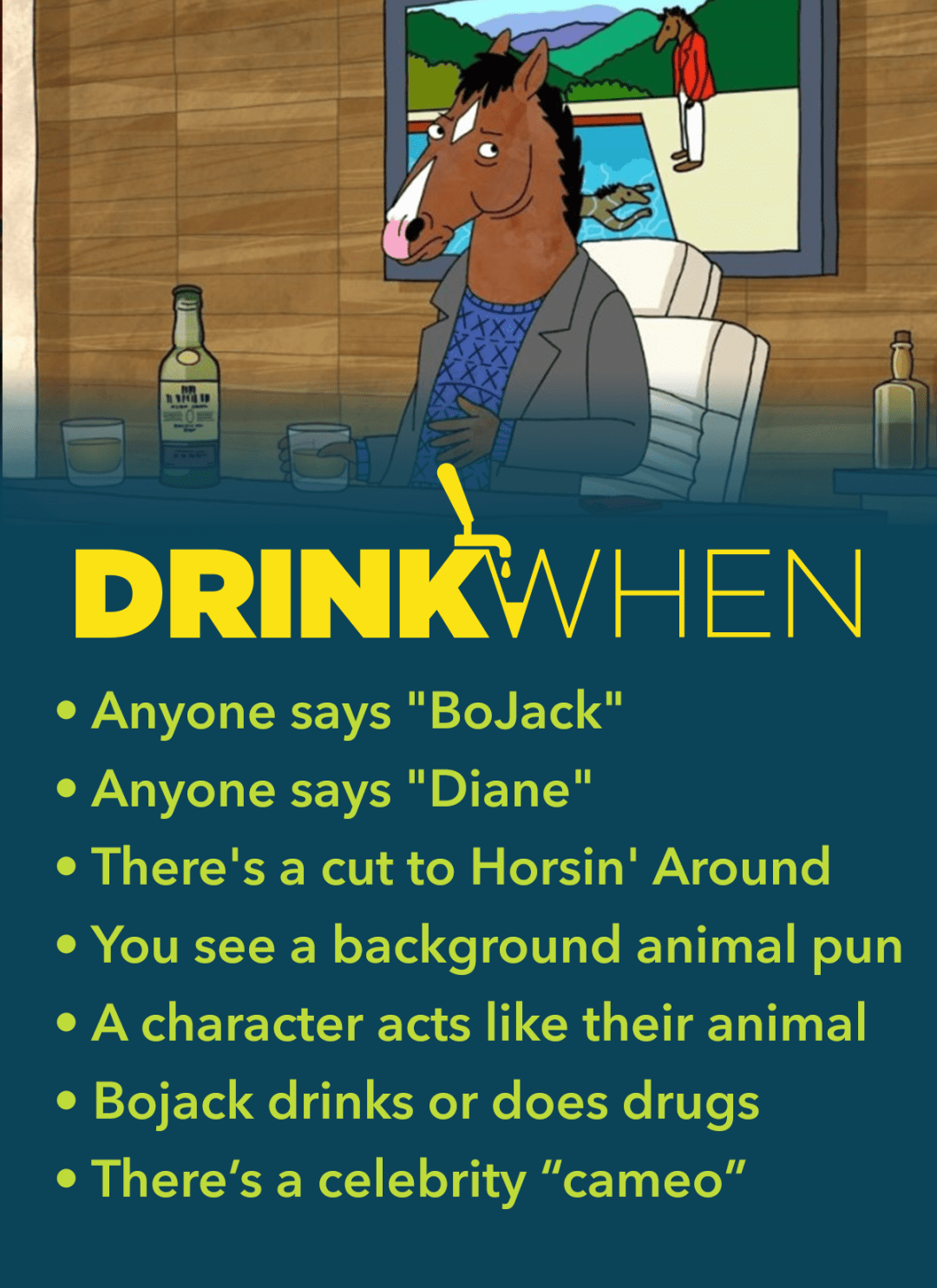 Drink When BoJack Horseman Drinking Game