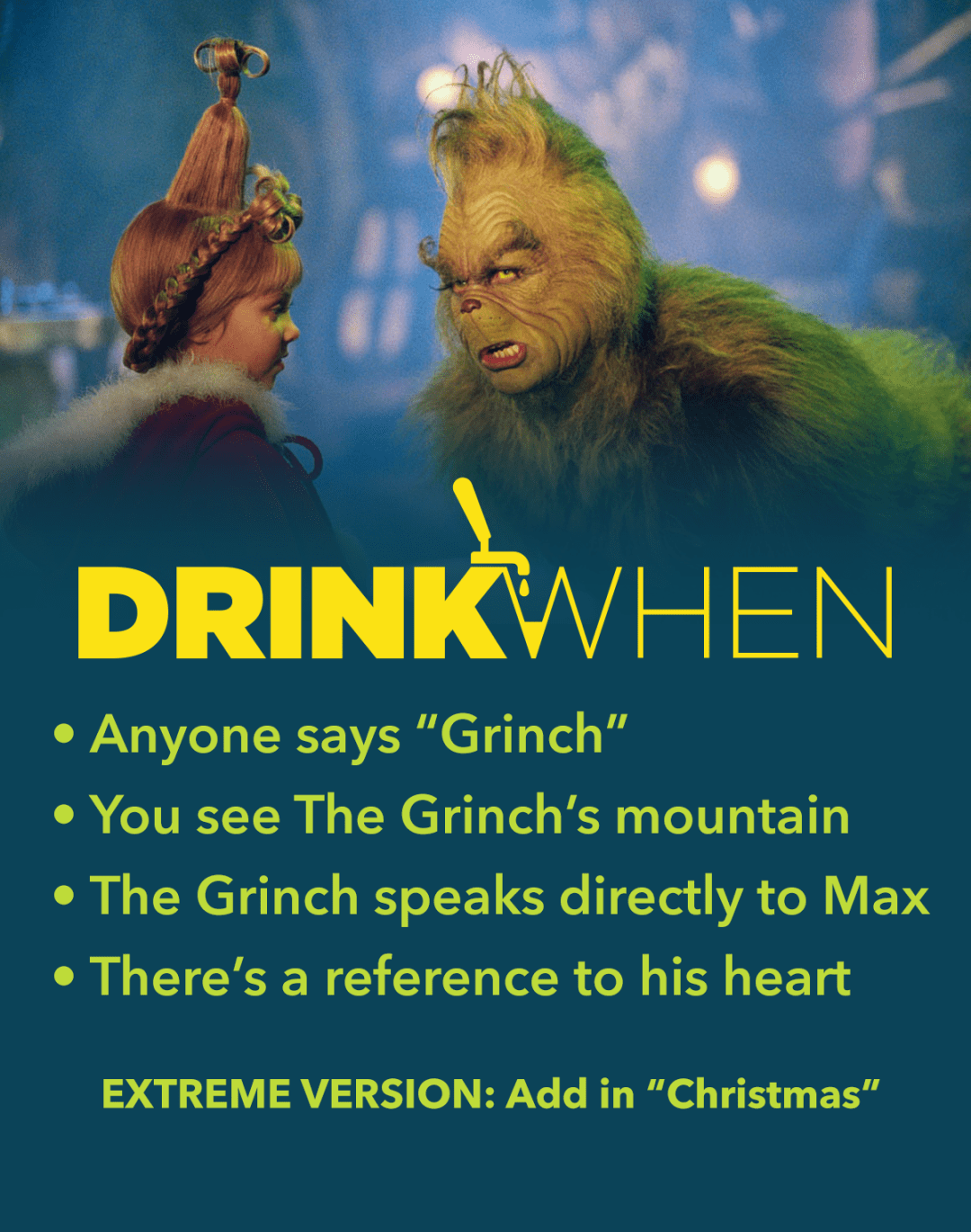 Drink When How the Grinch Stole Christmas Drinking Game