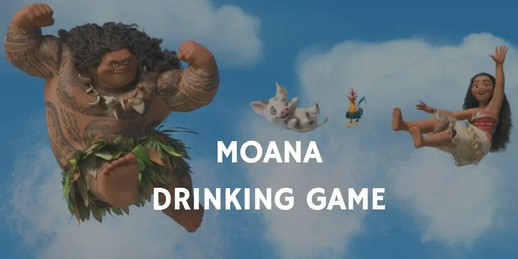 Moana Drinking Game