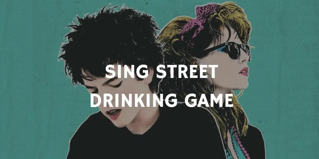 Valentine's Day Drinking Games - Sing Street