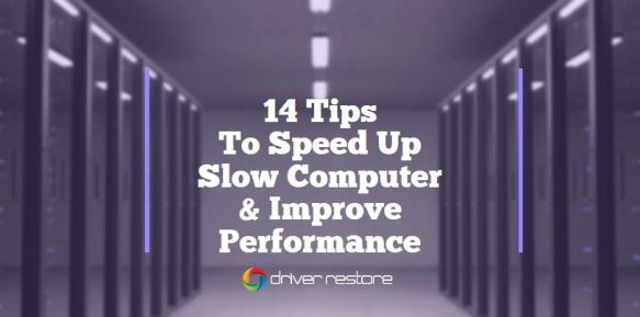 Tips To Speed Up Slow Windows Computer Improve Performance