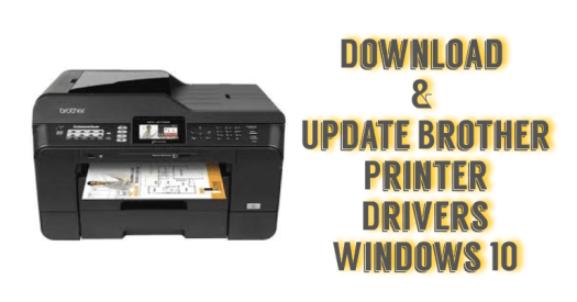 Download Brother Printer Drivers Windows 10 Issues [Fixed]