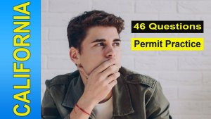 46 questions for your California permit test practice