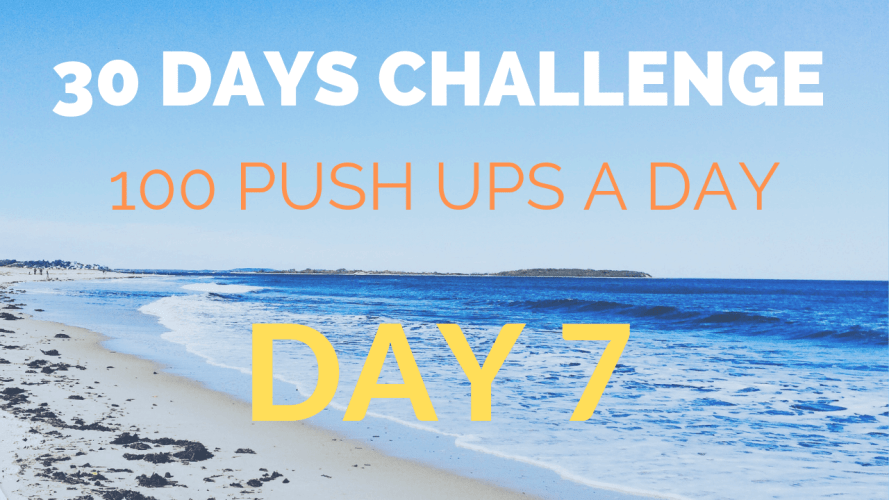 30 Days of 100 Push-ups A Day – Day 8