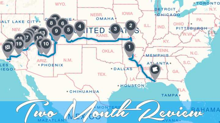3,409 Mile – Two Month Review