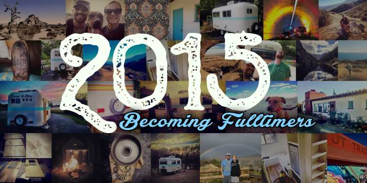 How We Became Full-time Travelers in 2015