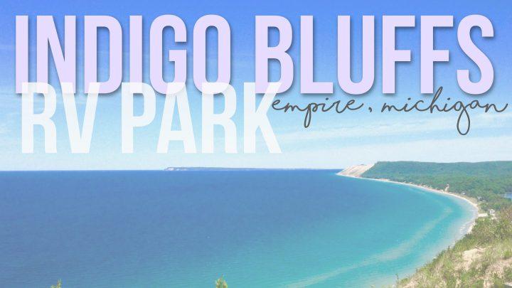 Indigo Bluffs RV Park – Empire, Michigan