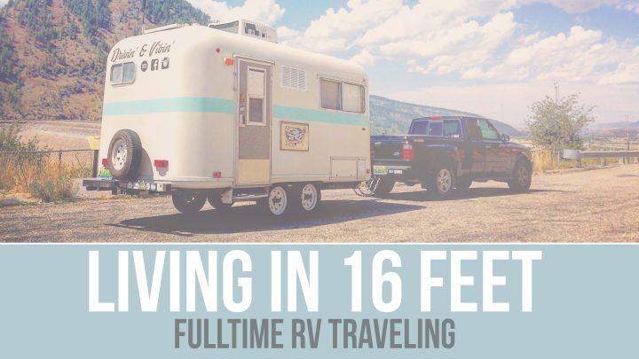 Q&A – Living in 16 Feet – Fulltime RV Traveling