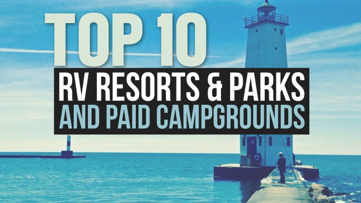 Top 10 RV Parks, Resorts & Campgrounds
