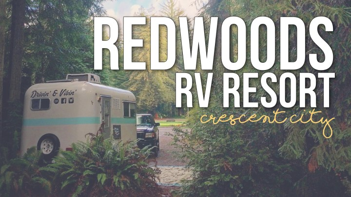 Redwoods RV Resort in Crescent City, California
