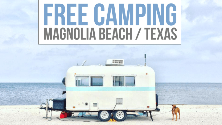 Free Camping on Magnolia Beach, Texas
