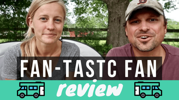Fan-Tastic Fan Review // RV Rooftop Vent
