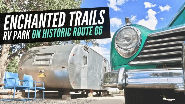 Enchanted Trails RV Park on Historic Route 66